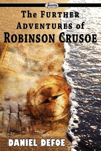 The Further Adventures of Robinson Crusoe (Paperback)