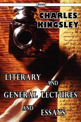 Literary and General Lectures and Essays (Paperback)