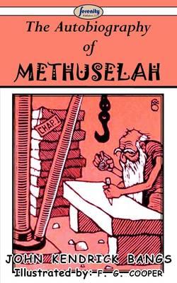 The Autobiography of Methuselah (Paperback)