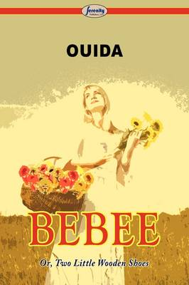 Bebee Or, Two Little Wooden Shoes (Paperback)
