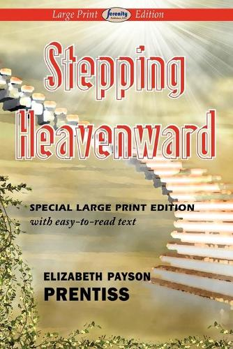 Stepping Heavenward (Paperback)