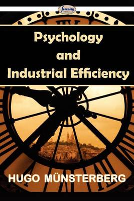 Psychology and Industrial Efficiency (Paperback)