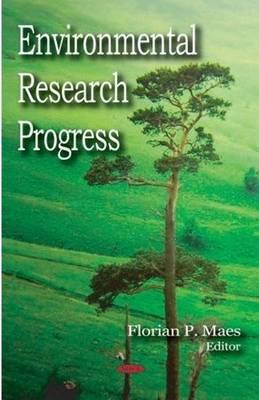 Environmental Research Progress (Hardback)
