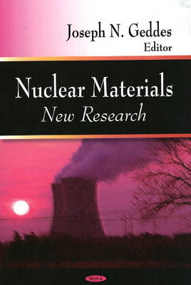 Nuclear Materials: New Research (Hardback)