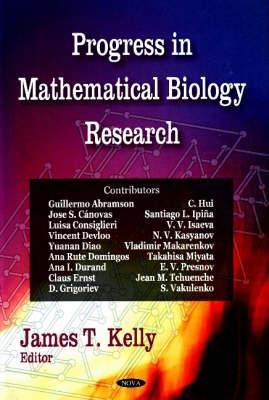 Progress in Mathematical Biology Research (Hardback)