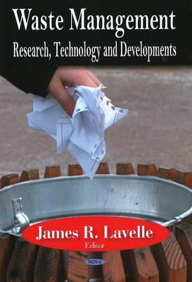 Waste Management: Research, Technology & Developments (Hardback)