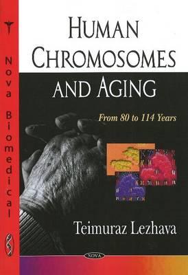 Human Chromosomes & Aging (Paperback)
