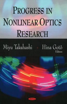 Progress in Nonlinear Optics Research (Hardback)