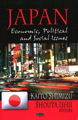 Japan: Economic, Political & Social Issues (Hardback)