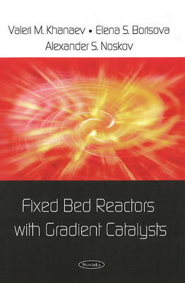 Fixed Bed Reactors with Gradient Catalysts (Paperback)