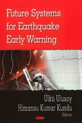 Future Systems for Earthquake Early Warning (Paperback)