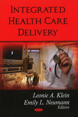 Integrated Health Care Delivery (Hardback)