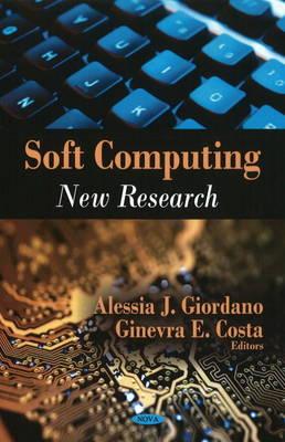 Soft Computing: New Research (Hardback)