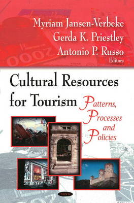 Cultural Resources for Tourism: Patterson, Processes & Policies (Hardback)