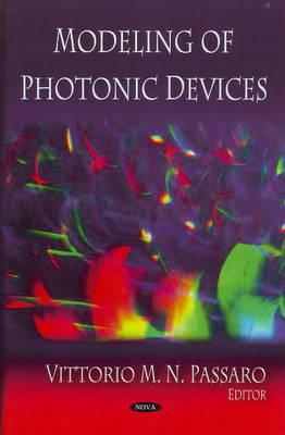 Modeling of Photonic Devices (Hardback)