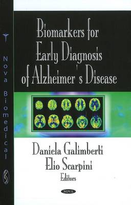 Biomarkers for Early Diagnosis of Alzheimer's Disease (Hardback)