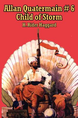 Allan Quatermain # 6: Child of Storm (Paperback)