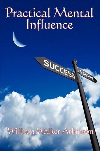 Practical Mental Influence (Paperback)