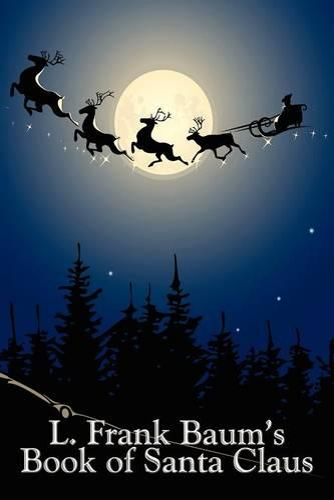 L. Frank Baum's Book of Santa Claus (Paperback)