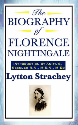 The Biography of Florence Nightingale (Paperback)