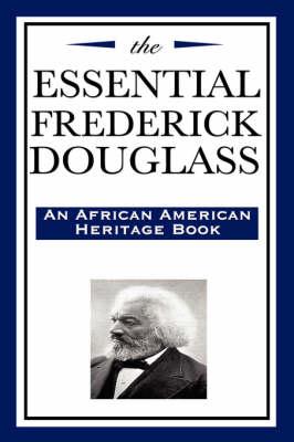 The Essential Frederick Douglass (Hardback)