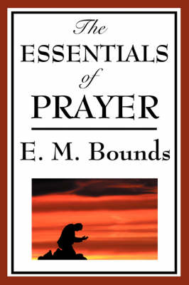 The Essentials of Prayer (Paperback)