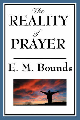The Reality of Prayer (Paperback)