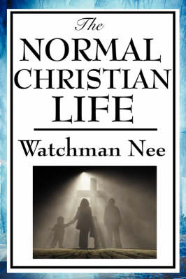 The Normal Christian Life (Paperback)