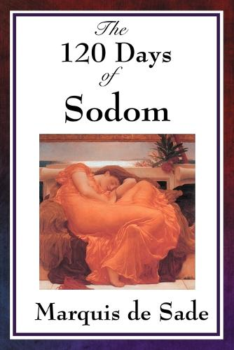 The 120 Days of Sodom (Paperback)