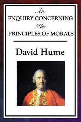 An Enquiry Concerning the Principles of Morals (Paperback)