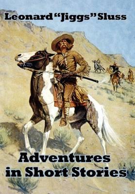 Adventures in Short Stories (Hardback)