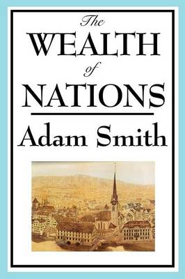 The Wealth of Nations: Books 1-5 (Paperback)