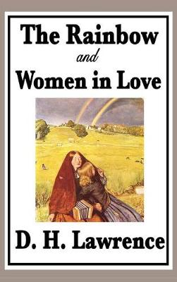 The Rainbow and Women in Love (Hardback)