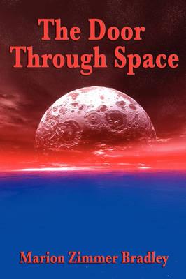 The Door Through Space (Paperback)