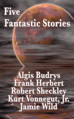 Five Fantastic Stories (Paperback)
