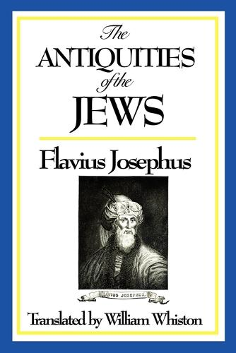 The Antiquities of the Jews (Paperback)