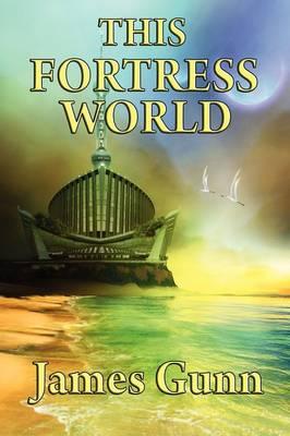 This Fortress World (Hardback)