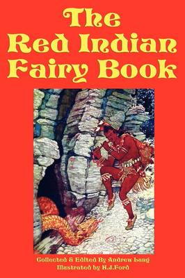The Red Indian Fairy Book (Paperback)