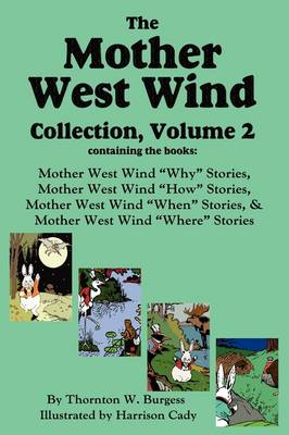 The Mother West Wind Collection, Volume 2 (Hardback)