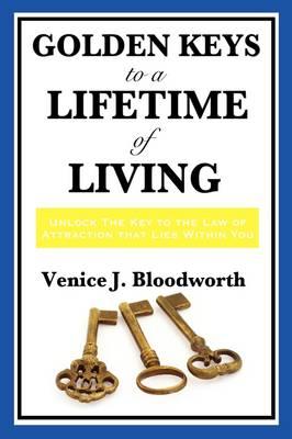 Golden Keys to a Lifetime of Living (Paperback)