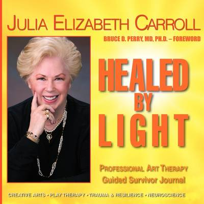 Healed by Light (Paperback)