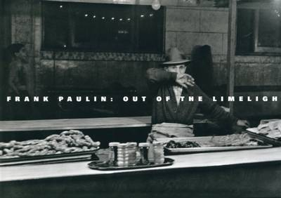Frank Paulin: Out of the Limelight (Hardback)