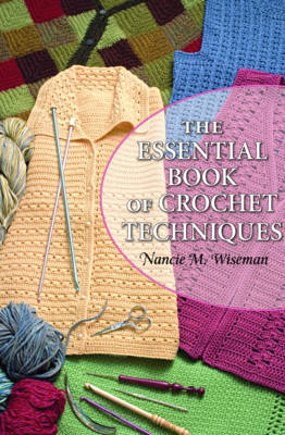 The Essential Book of Crochet Techniques (Paperback)