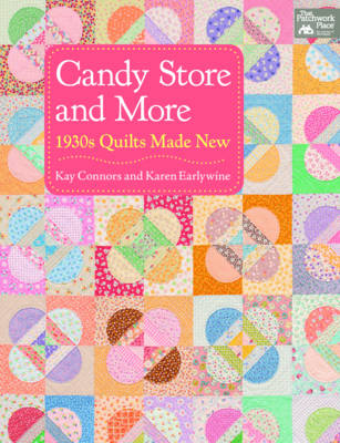Candy Store and More: 1930s Quilts Made New (Paperback)