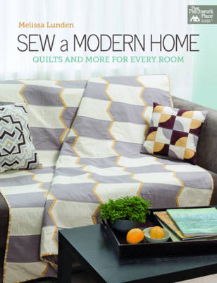 Sew a Modern Home: Quilts and More for Every Room (Paperback)
