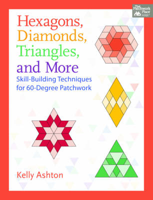 Hexagons, Diamonds, Triangles, and More (Paperback)