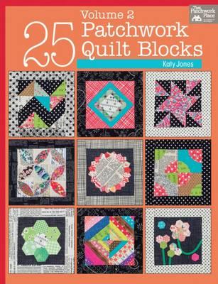 25 Patchwork Quilt Blocks: Vol. 2 (Paperback)