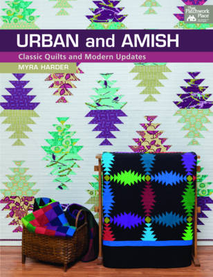 Urban and Amish: Classic Quilts and Modern Updates (Paperback)