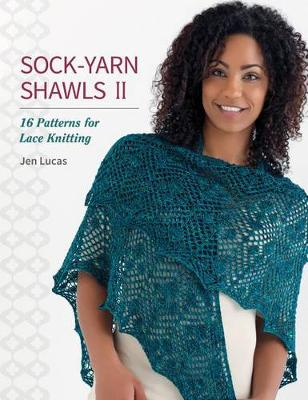 Sock-Yarn Shawls II: 16 Patterns for Lace Knitting (Paperback)