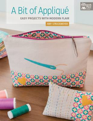 A Bit of Applique: Easy Projects with Modern Flair (Paperback)